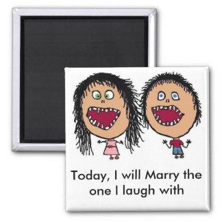 Casar a mi mejor amigo imán cuadrado
