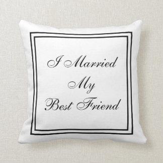 Casé a mi mejor amigo personalizado casando la cojines