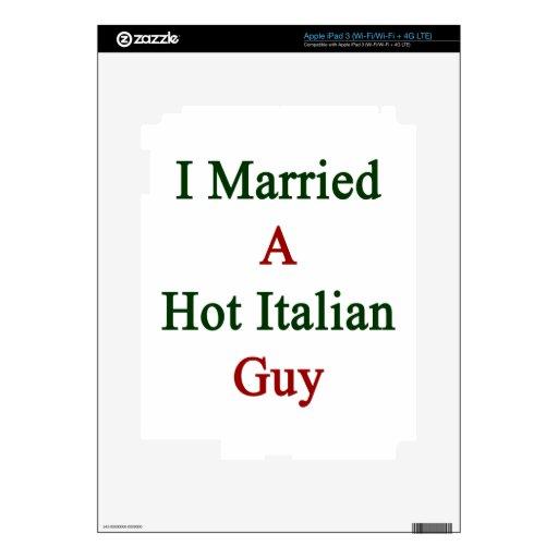 Casé a un individuo italiano caliente pegatinas skins para iPad 3
