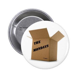 Case of the Mondays Button