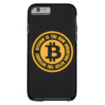 caseBitcoin Is The New Invention After The Interne iPhone 6 Case