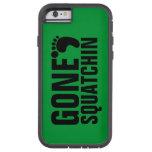 caseGONE SQUATCHIN BLACK GREENcase iPhone 6 Case