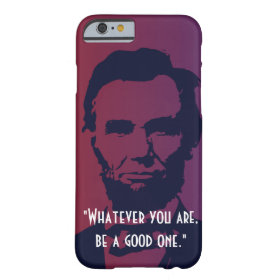 caseiPhone 6 caseiPhone 6 caseAbraham Lincoln Quot iPhone 6 Case