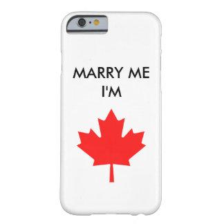 CÁSEME que soy CAJA CANADIENSE del TELÉFONO Funda De iPhone 6 Barely There