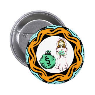 Cásese para el botón del dinero pin redondo de 2 pulgadas