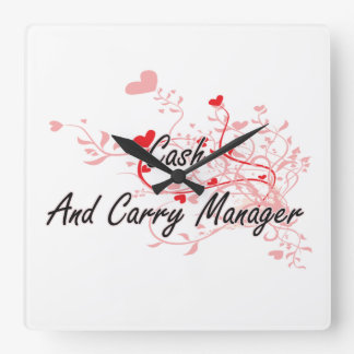 Cash And Carry Manager Artistic Job Design with He Square Wall Clocks