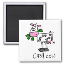 Cash Cow Tshirts and Gifts Magnet