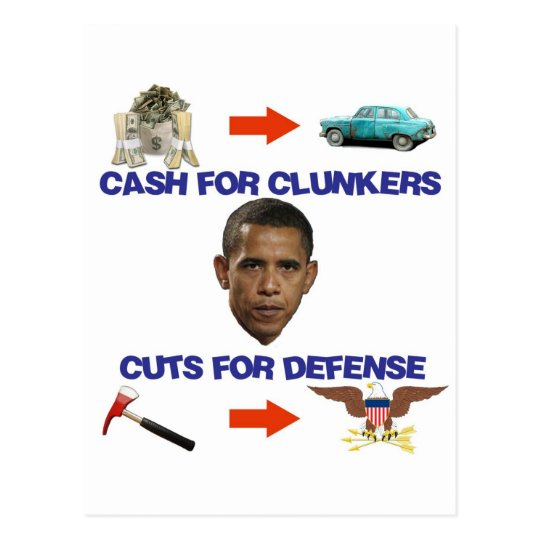 Cash for Clunkers, Cuts for Defense Postcard