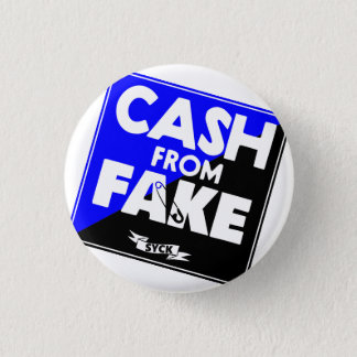 CASH from FAKE. Button