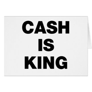 Cash is King Card