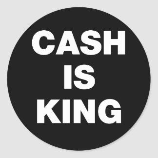Cash is King Classic Round Sticker