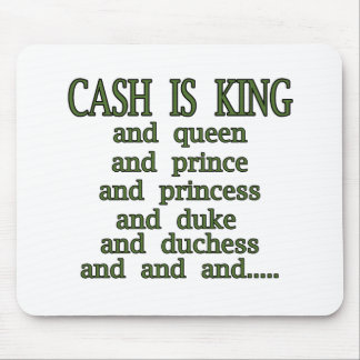 Cash Is King Mouse Pad
