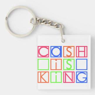 Cash Is King Square Keychain (Double-Sided, B)