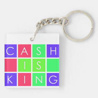 Cash Is King Square Keychain (Double-Sided, C)