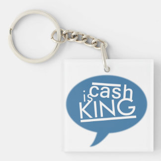 Cash Is King Square Keychain (Double-Sided, E)