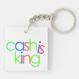 Cash Is King Square Keychain (Double-Sided, F)