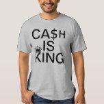 Cash Is King Tee Shirt