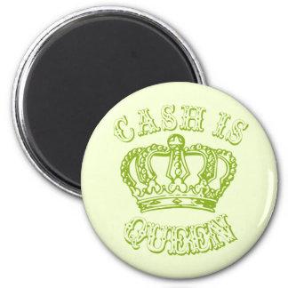 Cash Is Queen 2 Inch Round Magnet