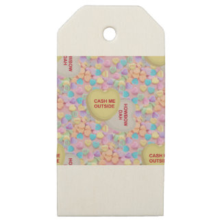 cash me outside wooden gift tags