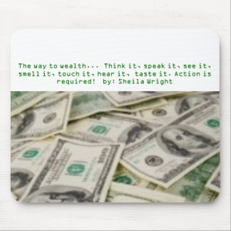 cash_money2, The way to wealth...  Think it, sp... Mouse Mats