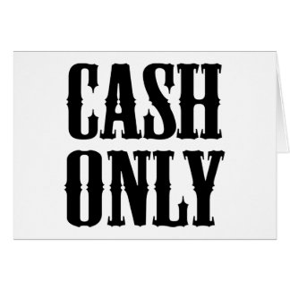 Cash Only Card