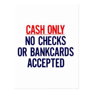 Cash Only No bank Sign Post Cards