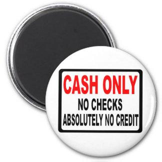 Cash Only No Checks Sign Fridge Magnet
