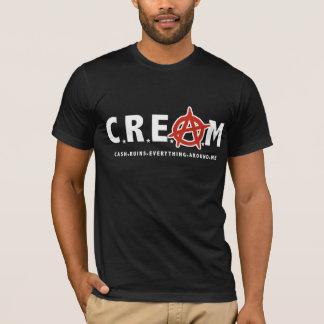 Cash Ruins Everything Around Me T-Shirt
