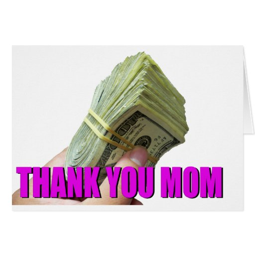 CASH the best way to thank MOM Greeting Card