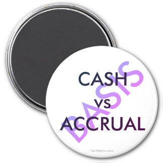 """CASH vs ACCRUAL basis"" Magnet"