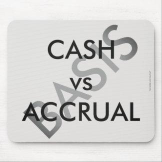 """CASH vs ACCRUAL basis Mouse Pad"