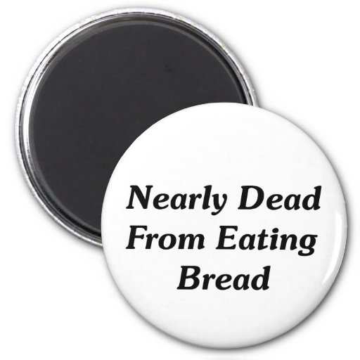 Casi absolutamente de comer el pan imán de frigorífico