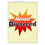 Casi divorciado tarjeton