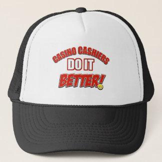 Casino Cashiers do it better Trucker Hat