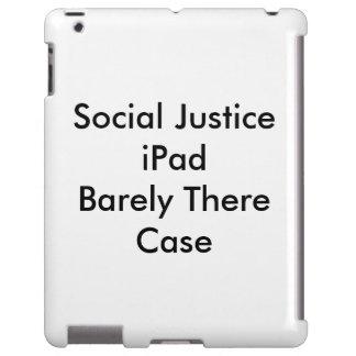 Caso de Barely There del iPad   de la justicia Funda Para iPad