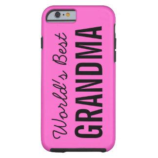 Caso de encargo del iPhone 6 de la mejor abuela Funda De iPhone 6 Tough