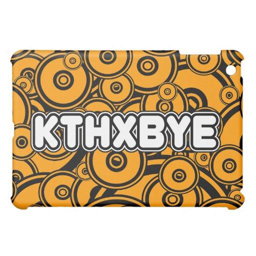 Caso de KTHXBYE