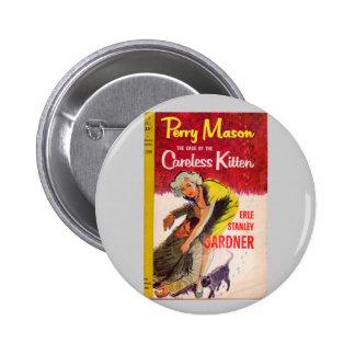 Caso del albañil de Perry de la cubierta de libro Pin Redondo De 2 Pulgadas