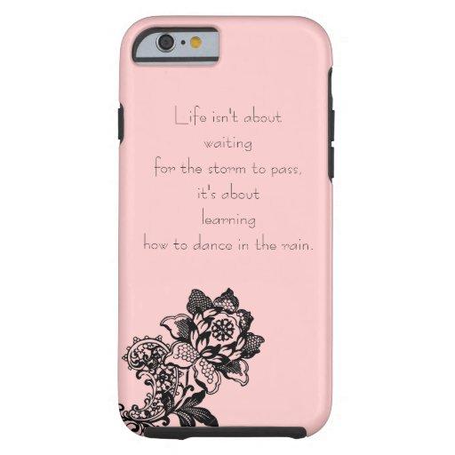 Caso del iPhone 6 de la cita de la vida Funda De iPhone 6 Tough