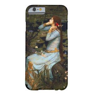 Caso del iPhone 6 de Ofelia del Waterhouse Funda De iPhone 6 Barely There