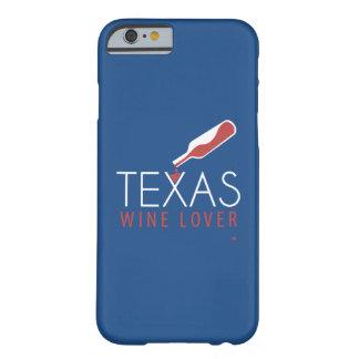 Caso del iPhone 6 del amante del vino de Tejas Funda De iPhone 6 Barely There