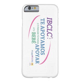 Caso del iPhone 6 del día de IBCLC® (español) Funda De iPhone 6 Barely There
