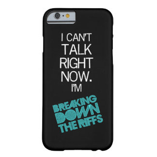 caso del iPhone 6 - no puedo hablar ahora Funda De iPhone 6 Barely There