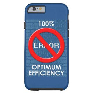 """Caso del iPhone de la """"eficacia óptima"""" Funda De iPhone 6 Tough"""