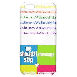 Caso del iPhone de WeShouldntSing