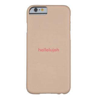 Caso del iphone del hallelujah de las mujeres funda de iPhone 6 barely there