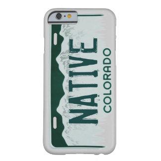 Caso nativo del iPhone 6 de la placa de Colorado Funda Para iPhone 6 Barely There