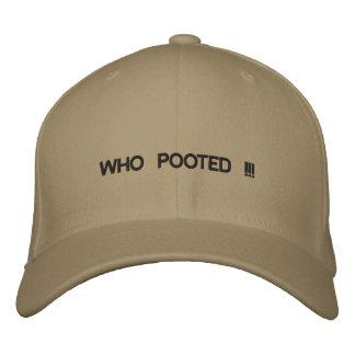 ¡Casquillo con WHO POOTED!!! en él Gorra De Béisbol Bordada