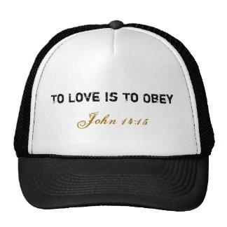 Casquillo del amor/de la obediencia gorro