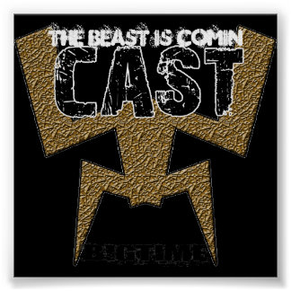 Cast - Beast is Comin - Poster